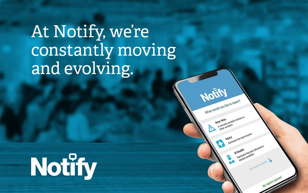 Always moving and evolving… Notify product update 2019/20