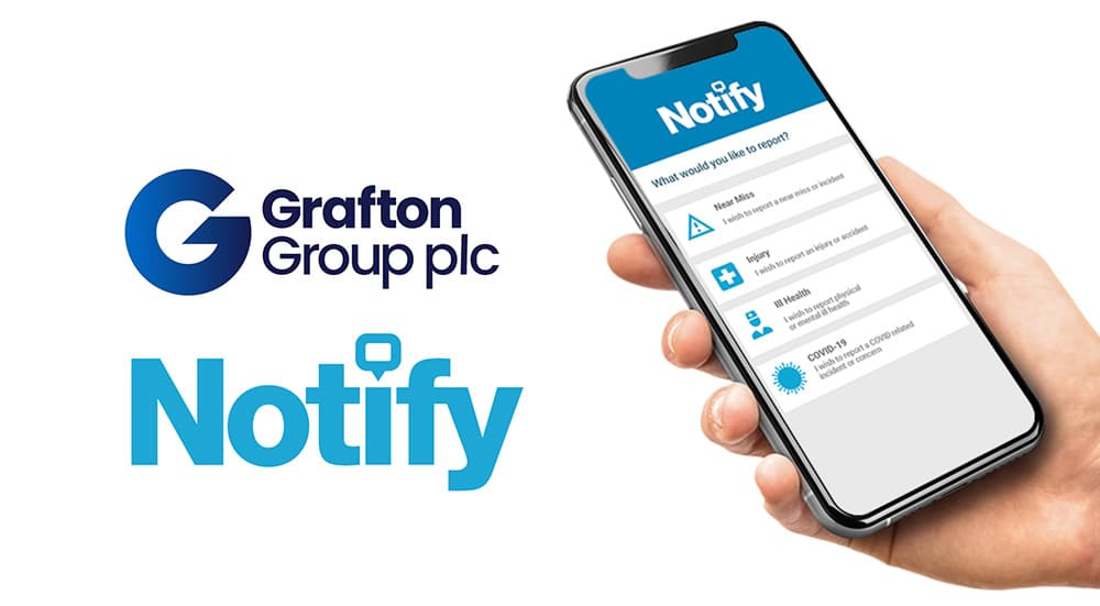 Grafton Group plc launches Notify as their dedicated Health & Safety platform